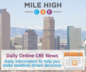 Mile High_300x250 Daily Online CRE News